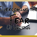 Overcoming Fear Of Writing – Inspirational Quotes For Success