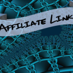Affiliate Links For Blogs – Best Techniques For Maximum Conversions
