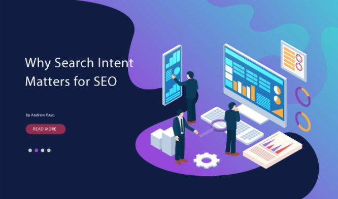 Why Search Intent Matters For SEO And How To Optimize Your Website