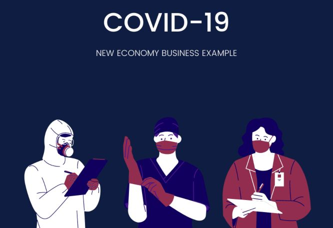Covid-19 New Economy Business Example