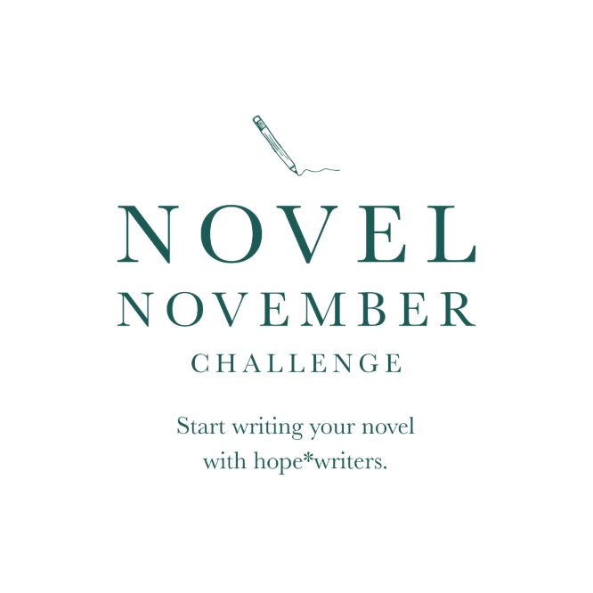 hope writers novel november challenge