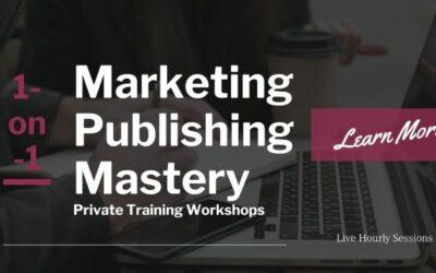 Marketing Publishing Mastery Workshop | Early Black Friday 30% OFF
