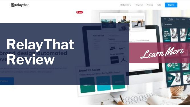 RelayThat Review – Video Walkthrough, Examples, Bonus