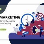 Direct Response Marketing vs Branding