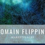 5 Promising Domain Flipping Marketplaces