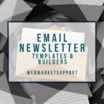 5 Amazing Email Newsletter Templates & Builders