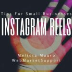 Instagram Reels – 5 Tips For Small Businesses
