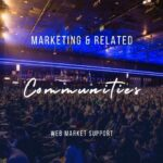 7 Marketing Communities To Help You Grow