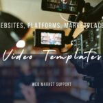 6 Platforms & Marketplaces With Video Templates