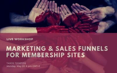 Marketing & Sales Funnels For Membership Sites May 03 @ 6 pm GMT+3