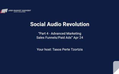 Social Audio Revolution Training Part 4 Recap & Replay