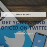 7 Tips For Getting Your Brand Noticed On Twitter