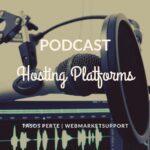Top 10 Podcast Hosting Platforms