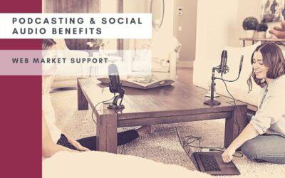 13 Σημαντικά Οφέλη Του Podcasting & Κοινωνικού Ήχου