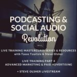 Social Audio Revolution – Live Training Part 4, Apr 24 @ 5 pm GMT+3