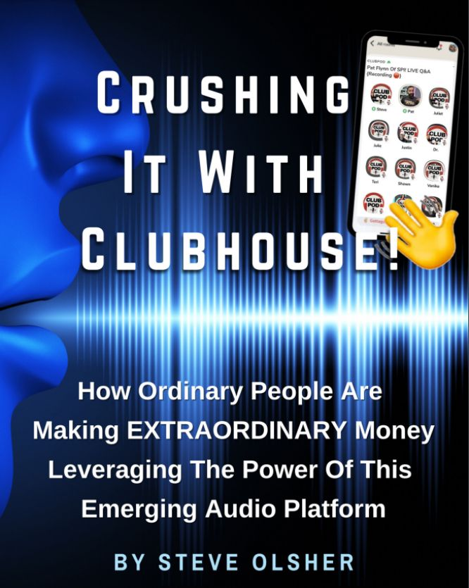 steve olsher audio domination crushing it with clubhouse ebook