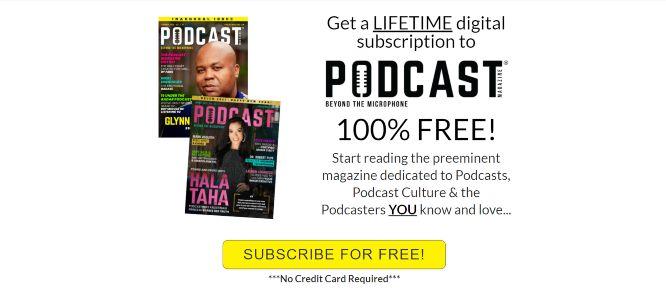 Steve Olsher – Podcast Magazine Free Lifetime Subscription