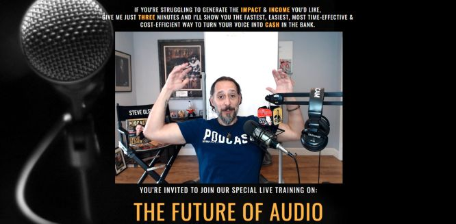 steve olsher the future of audio free live training saturday apr 17 4 pm pt 666px