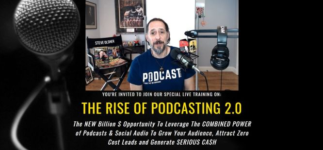 steve olsher - the rise of podcasting 2.0 and social audio 666px