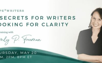 Hope Writers – 3 Secrets For Writers Looking For Clarity Workshop May 20, 2021