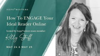 hope writers may 2021 free event how to engage your ideal reader online