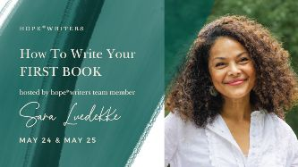 hope writers may 2021 free event how to write your first book