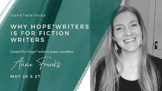 hope writers may 2021 free events why its for fiction writers