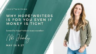 hope writers may 2021 free events why its for you even if money is tight