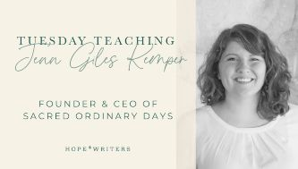 hope writers may 24 2021 tuesday teaching with Jenn Giles Kemper