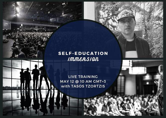 self-education immersion live training with tasos tzortzis