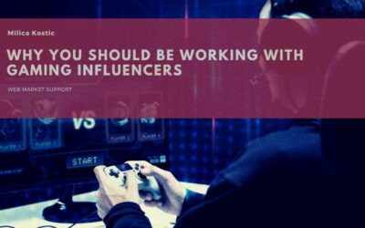 6 Reasons Why You Should Be Working With Gaming Influencers