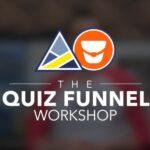 Quiz Funnel Workshop June 14, 2021