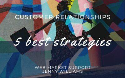 5 Best Customer Relationships Strategies