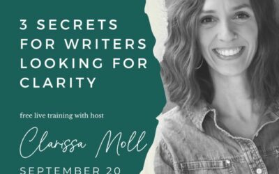 Hope Writers – Free Workshop 3 Secrets For Writers Looking For Clarity Mon Sep 20, 2021