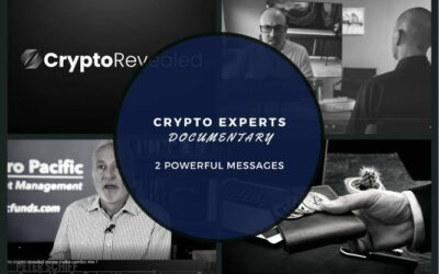 Crypto Experts Documentary 2 Powerful Messages