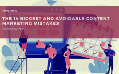 The 14 Biggest & Avoidable Content Marketing Mistakes