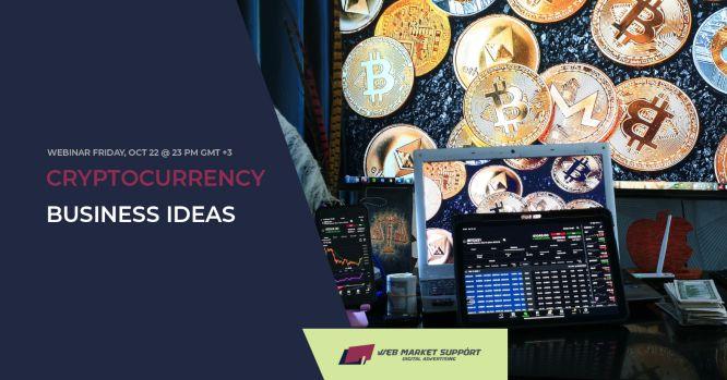 webinar cryptocurrency business ideas